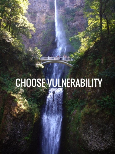 Like the edge of the waterfall, this is how vulnerability can feel sometimes.